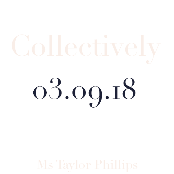 Collectively 03.09.18